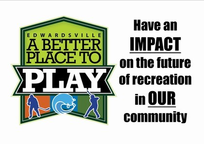 A Better Place to Play - Have an Impact on the Future of Recreation in Our Community